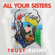 Power Abuse - All Your Sisters