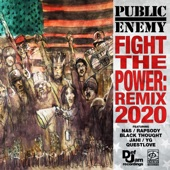 Public Enemy;Black Thought;Nas;Rapsody;Jahi;Questlove;YG - Fight The Power: Remix 2020