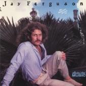 Jay Ferguson - Happy Too