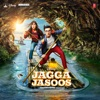 Jagga Jasoos Original Motion Picture Soundtrack