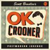 Scott Bradlee's Postmodern Jukebox - OK Crooner  artwork