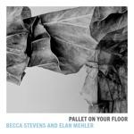 Becca Stevens & Elan Mehler - Just Squeeze Me