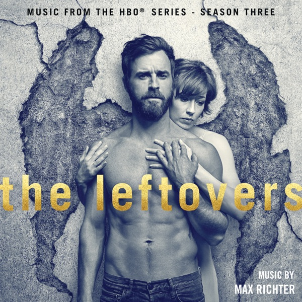 The Leftovers: Season 3 (Music from the HBO Series) - EP