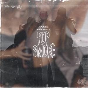 5iftyy, Moewgli & Einár - Pop Smoke