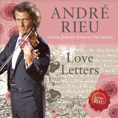 Love Letters - André Rieu