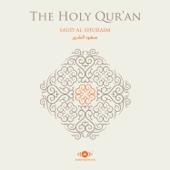 Al Quran Al Karim (The Holy Koran)-Shaykh Saud Al-Shuraim
