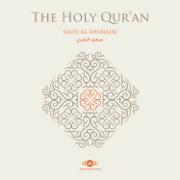 Al-Quran Al-Karim (The Holy Koran) - Shaykh Saud Al-Shuraim - Shaykh Saud Al-Shuraim