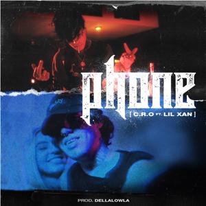 C.R.O, Lil Xan & Dellalowla - Phone