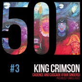 King Crimson - Cadence and Cascade (feat. Gordon Haskell, Greg Lake, Adrian Belew,  Jakko Jakszyk)