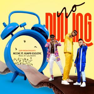 Keche - No Dulling feat. Kuami Eugene
