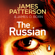 James Patterson - The Russian