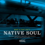 Native Soul - To C.T. with Love