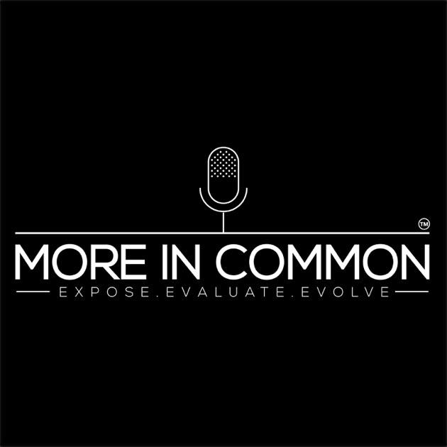 More In Common Podcast By Moreincommonpod On Apple Podcasts