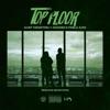 top-floor-feat-hoodrich-pablo-juan-single