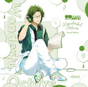 Wonderful Octave (Yamato Ver.) - Yamato Nikaido (CV: Yusuke Shirai) - Yamato Nikaido (CV: Yusuke Shirai)
