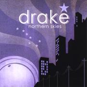 Northern Skies - Drake