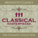 Various Artists - 111 Classical Masterpieces