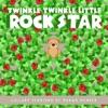 Twinkle Twinkle Little Rock Star - Mercy