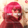 Noy Alooshe - Can't You See (feat. ADI) artwork