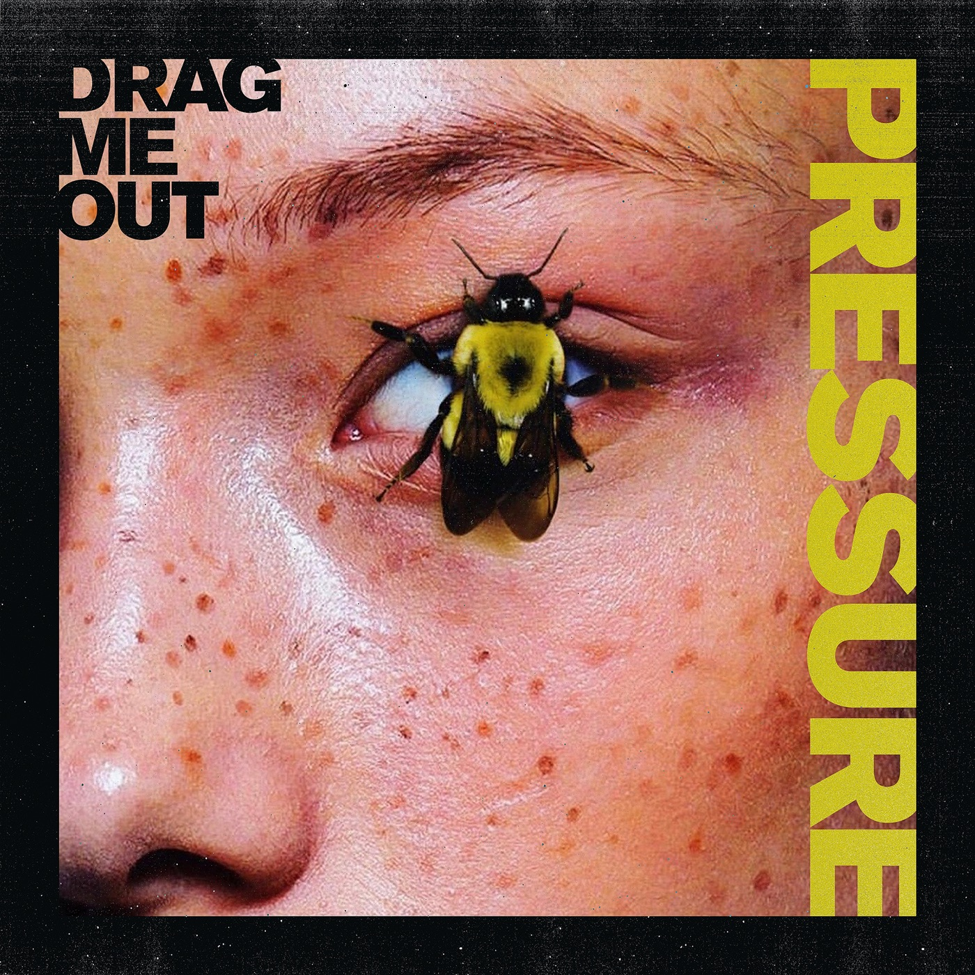 Drag Me Out - Pressure (2019)