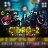 CIDRO 2 Feat. Ska 86 Kalia Siska - Kalia Siska