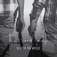 Silver on Wood by The Road North on Apple Music