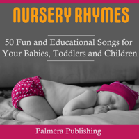 David Scott - Nursery Rhymes: 50 Fun and Educational Songs for Your Babies, Toddlers or Children artwork