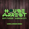 House Arrest (Chris Lorenzo Remix) - Single