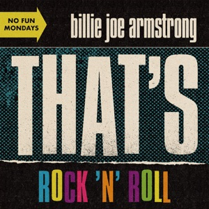 Billie Joe Armstrong - That's Rock 'n' Roll - Line Dance Music