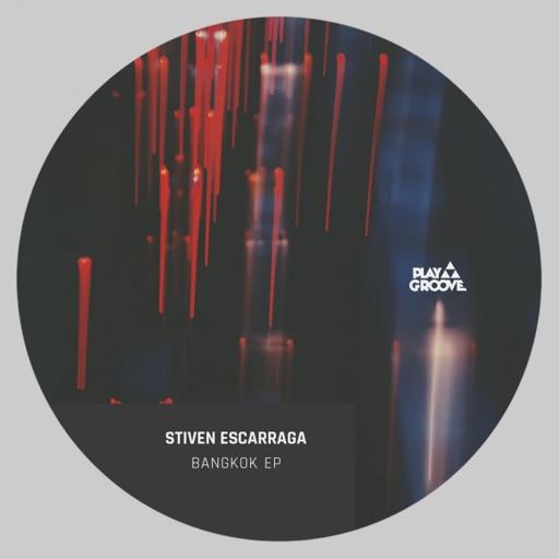 Bangkok EP by Stiven Escarraga