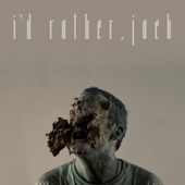 I'd Rather, Jack (Radio Edit) - Single