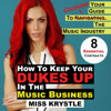 Miss Krystle - How to Keep Your Dukes Up in the Music Business: Your Guide to Crushing the Music Industry (Unabridged)  artwork