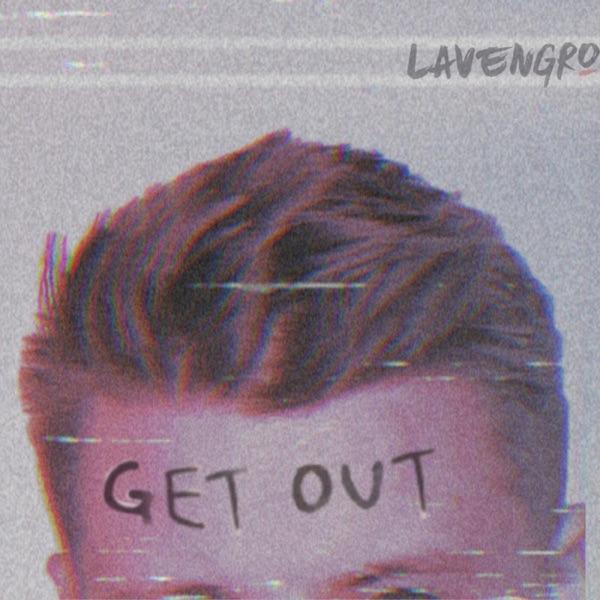 Lavengro - Get Out