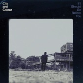 City and Colour - Lover Come Back