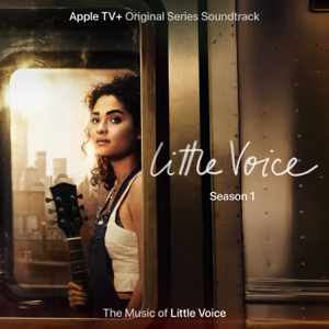 "Little Voice Cast - King of the Lost Boys (From the Apple TV+ Original Series ""Little Voice"")"