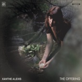 Xanthe Alexis - The Offering