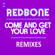 Redbone - Come and Get Your Love (Remixes) - EP