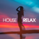 Various Artists - House Relax, Vol. 6 (Deep and Chill Mix)