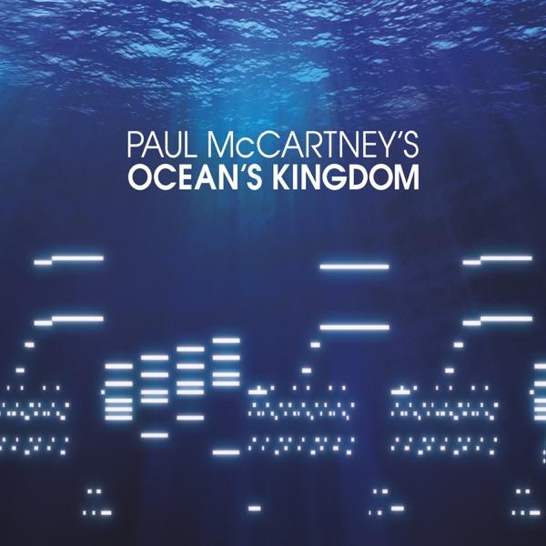 Paul McCartney's Ocean's Kingdom (Deluxe Edition)