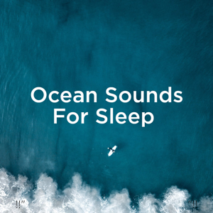 "Relajacion Del Mar & Relajación - !!"" Ocean Sounds for Sleep ""!!"