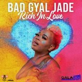 Bad Gyal Jade - Rich in Love