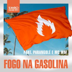 Sorriso Maroto, MC WM & Parangolé - Fogo na Gasolina (Ao Vivo)
