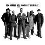 Ben Harper & The Innocent Criminals - Say You Will