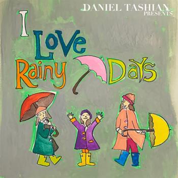 Daniel Tashian I Love Rainy Days music review