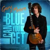 Gary Moore - I'm Tore Down