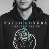 Paulo Londra - Forever Alone ilustración