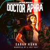 Sarah Kuhn - Doctor Aphra (Star Wars) (Unabridged)  artwork