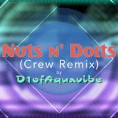 Nuts n' Dolts (Crew Remix)