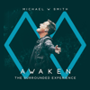 Michael W. Smith - Awaken: The Surrounded Experience (Live) artwork