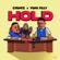 Chunkz & Yung Filly - Hold